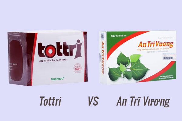 An Trĩ Vương hay Tottri tốt hơn?